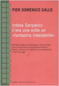intesa-sanpaolo-cera-una-volta-un-fantasma-inesistente