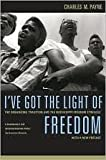 img - for I've Got the Light of Freedom: The Organizing Tradition and the Mississippi Freedom Struggle, With a New Preface 2nd (second) edition book / textbook / text book