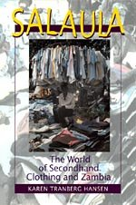 Salaula: The World of Secondhand Clothing and Zambia