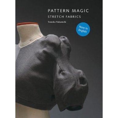 Pattern Magic 3: Stretch Fabrics