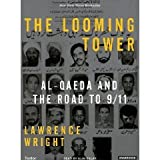 The Looming Tower: Al-Qaeda and the Road to 9/11 [Unabridged 14-CD Set] (AUDIO CD/AUDIO BOOK)