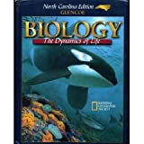 img - for BIOLOGY THE DYNAMICS OF LIFE (H) NORTH CAROLINA EDITION book / textbook / text book
