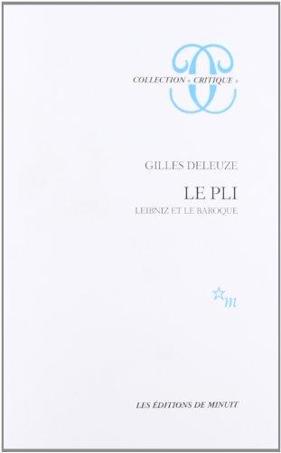 Le pli - Leibniz et le baroque.