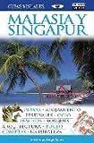 Malasia y Singapur (GUIAS VISUALES)