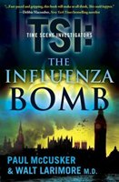 TSI: The Influenza Bomb - Autographed by both authors