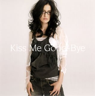 Kiss Me Good-Bye(初回生産限定盤)(DVD付)