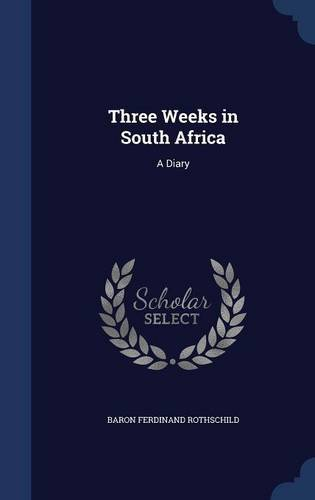 Three Weeks in South Africa: A Diary