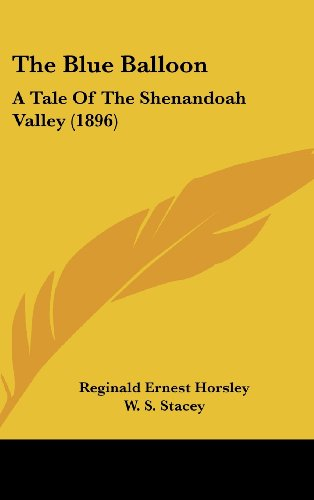 The Blue Balloon: A Tale of the Shenandoah Valley (1896)