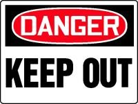 "DANGER DANGER KEEP OUT Sign - 48"" x 72"" Max Aluma-Wood"