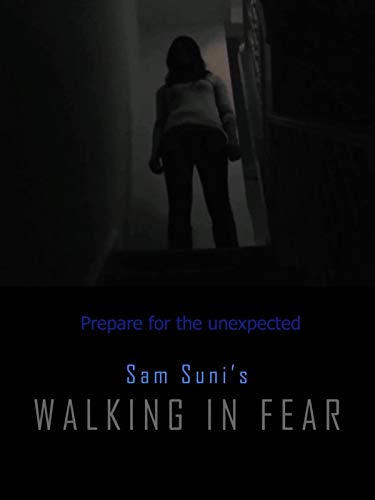 Walking in fear!