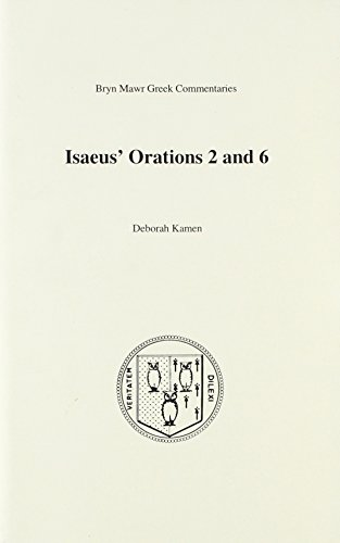 Orations 2 and 6 (Bryn Mawr Commentaries, Greek)
