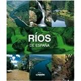 Ríos de España. Lunwerg Medium