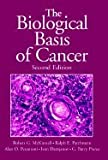The Biological Basis of Cancer