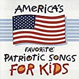 America's Favorite Patriotic Songs for Kids