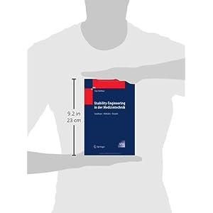 Usability-Engineering in der Medizintechnik: Grundlagen - Methoden - Beispiele (VDI-Buch)