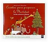 echange, troc Béatrice Garel - Cuentos para preparar la Navidad: Un libro-calendario de Adviento