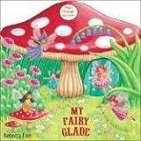 Smriti Prasadam My Fairy Glade: Peep-through Play Books