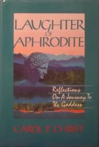 Laughter of Aphrodite: Reflections on a journey to the goddess PDF