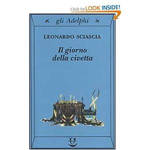 Giorno Della Civetta (Gli Adelphi) Leonardo Sciascia