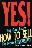 img - for Yes! You Can Learn How To Sell Far More Effectively! book / textbook / text book