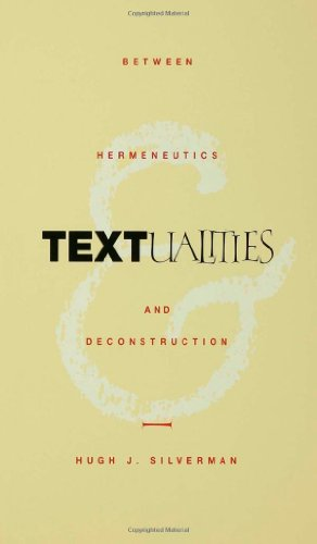 Textualities: Between Hermeneutics and Deconstruction (Continental Philosophy, No. 6)
