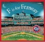 F is for Fenway by Pallotta, Jerry, Dykes, John [Hardcover]