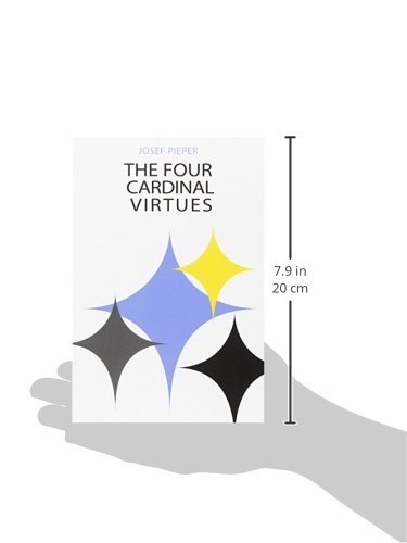 the four cardinal virtues of the And are they relevant today the classical world identified four virtues to be emulated in society plato described these virtues in his republic when discussing what constitutes a good city, putting his thoughts in the mouth of socrates.