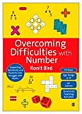 Overcoming difficulties with number : supporting dyscalculia and students who struggle with maths /