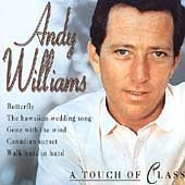 Andy Williams - Touch of Class - Zortam Music
