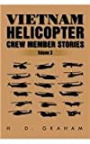 Vietnam Helicopter Crew Member Stories: Volume III