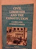 img - for Civil liberties and the Constitution : cases and commentaries book / textbook / text book