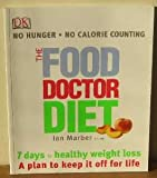 Ian Marber The Food Doctor Diet
