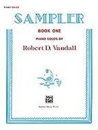 Sampler, Book 1 by Robert D. Vandall