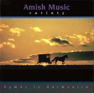 Amish Music: Hymns to Harmonica