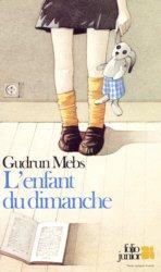 L'enfant du dimanche, Mebs, Gudrun