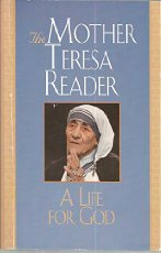 A Life for God: The Mother Teresa Reader