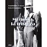 img - for Mi novia, la tristeza/ My Girlfriend, The Sadness (Spanish Edition) book / textbook / text book