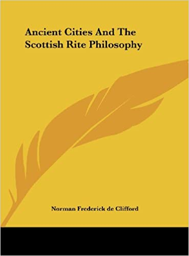 Ancient Cities and the Scottish Rite Philosophy