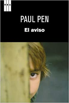 El aviso (Spanish Edition): Paul Pen: 9788490060520: Amazon.com: Books