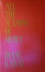 All the Seasons of Mercy Diane Karay Tripp
