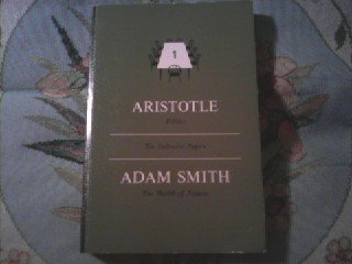 The Great Books Foundation (Set One) Volume Four. 9 Aristotle Politics 10 The Federalist Papers 11 Adam Smith The Wealth Of Nations, Aristotle & Adam Smith (Translated By John Washington)(The Great Books Foundation)