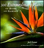 img - for 300 Extraordinary Plants for Home and Garden book / textbook / text book
