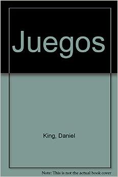 Juegos (Spanish Edition): Daniel King: 9789703702398: Amazon.com