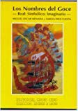 img - for LOS NOMBRES DEL GOCE, REAL-SIMBOLICO-IMAGINARIO book / textbook / text book