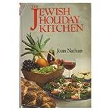 The Jewish Holiday Kitchen ~ Joan Nathan