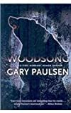 img - for Woodsong by Paulsen, Gary (2007) Hardcover book / textbook / text book
