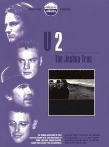 Classic Albums - U2: The Joshua Tree