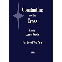 Constantine and the Cross - Part Two