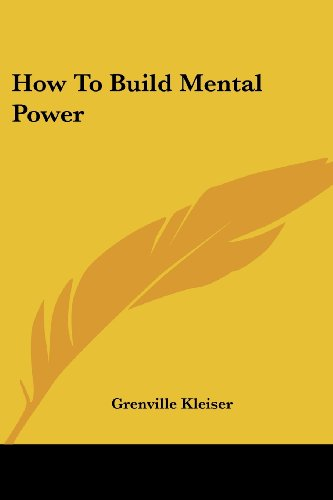 How to Build Mental Power