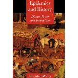 img - for Epidemics and History: Disease, Power and Imperialism [PAPERBACK] [1999] [By Sheldon Watts] book / textbook / text book